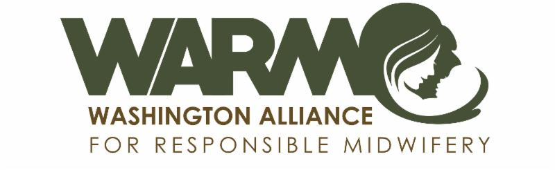 WARM | Washington Alliance for Responsible Midwifery